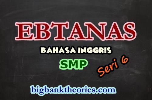 Contoh Soal EBTANAS Bahasa Inggris SMP 1986 Seri 6