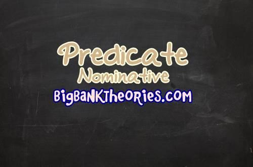 Contoh Kalimat Predicate Nominative
