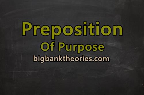 Contoh Preposition Of Purpose