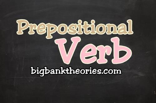 Contoh Prepositional Verb
