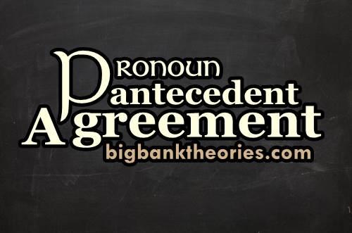 Pengertian Pronoun Antecedent Agreement