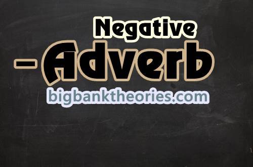 Contoh Negative Adverb