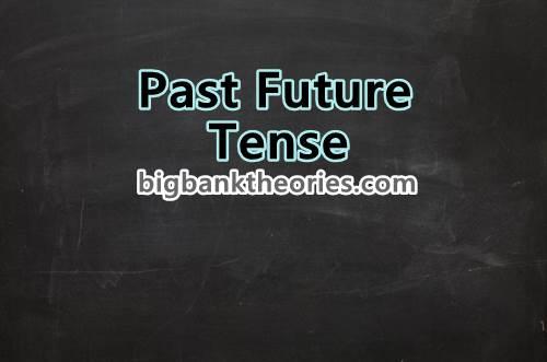 Past Future Tense Itu Sulitnya Minta Ampun Nggak Percaya