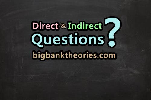 Contoh Direct dan Indirect Questions