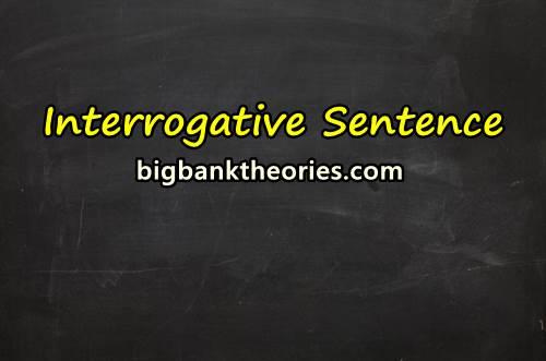 Penjelasan Singkat Tentang Berbagai Jenis Interrogative Sentence