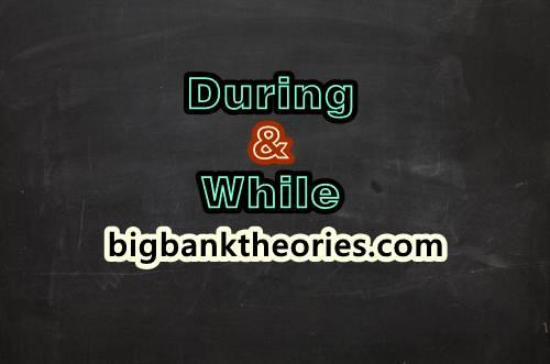 Penggunaan During dan While dalam Kalimat