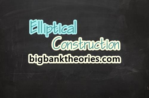 Penjelasan Materi Elliptical Construction Dalam Grammar Bahasa Inggris
