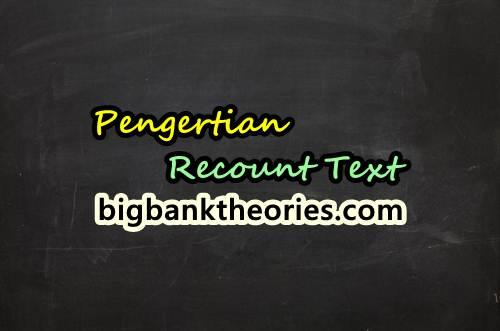 Penjelasan Lengkap Tentang Recount Text