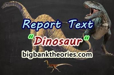 Report Text Bahasa Inggris Tentang Dinosaurus
