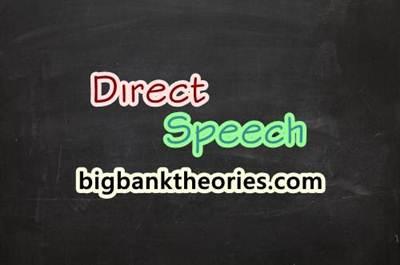 Pengertian Direct Speech Dalam Bahasa Inggris