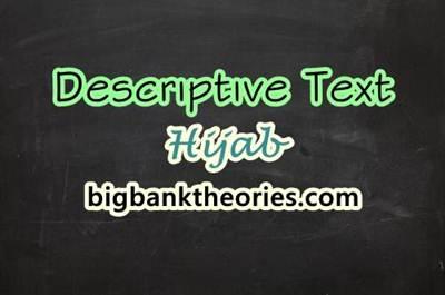 Contoh Descriptive Text Pendek Tentang Jilbab Dan Artinya