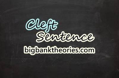 Pengertian Cleft Sentence Dan Contohnya