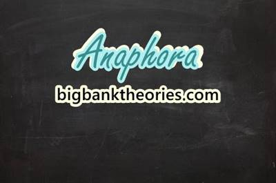 Definition and Examples of Anaphora