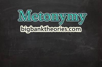 Definition and Examples of Metonymy