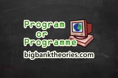 Program or Programme