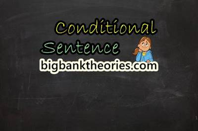 Conditional Sentence in English Grammar