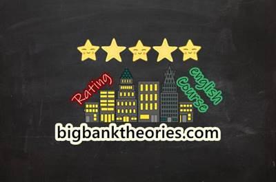 Rating Dalam Review Kursus Bahasa Inggris Di Bigbanktheories