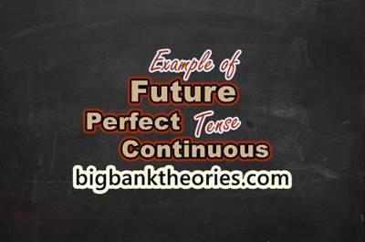 25 Contoh Kalimat Future Perfect Continuous Tense Terbaru