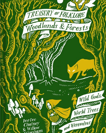 Treasury of Folklore: Woodlands & Forests