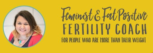 """Nicola Salmon, author of Fat & Fertile, smiling, with the words """"Feminist and Fat Positive Fertility Coach - for people who are more than their weight"""""""