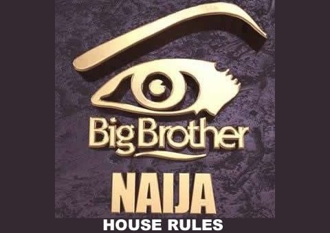 Big Brother Naija 2017 House Rules