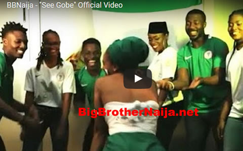 Music Video For Big Brother Naija 2017 Housemates' Song 'See Gobbe'