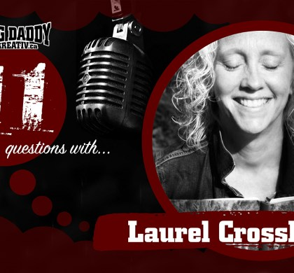 11 Questions with… Laurel Crossley. @laurelspeaks #bdk11Qs