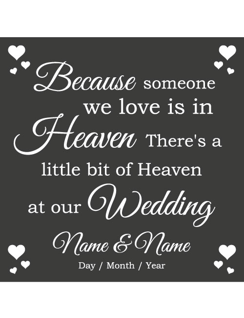 heaven at our wedding sign charcoal