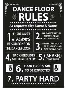 Dance Floor Rules Sign - Black