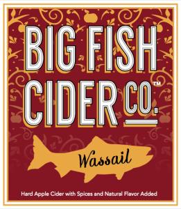 Big Fish Cider Co. Wassail label