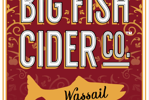 Big Fish Cider Co. Wassail label