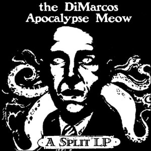 Bigger Boat Records-The DiMarcos/Apocalypse Meow split LP