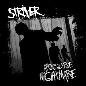 Bigger Boat Records-Striver-Apocalypse Nightmare
