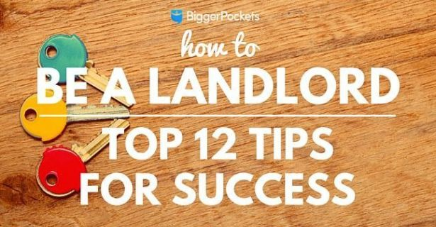 How to Be a Landlord: Top 12 Tips for Success