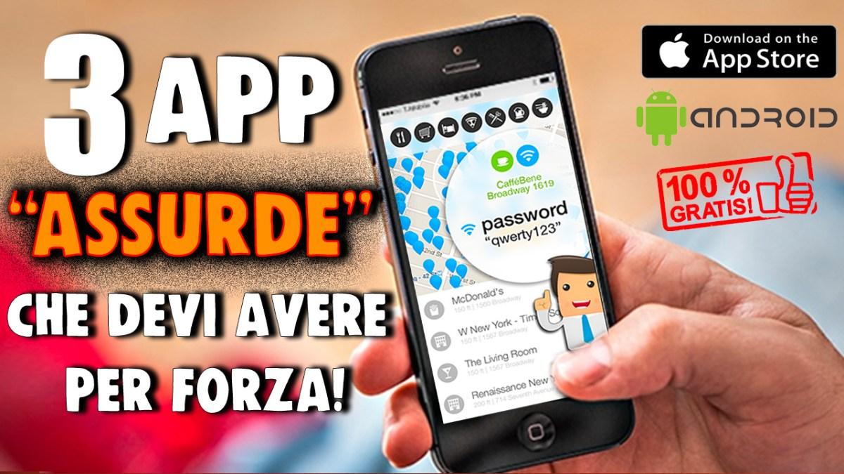 """3 App """"assurde"""" che devi assolutamente avere nel tuo smartphone"""