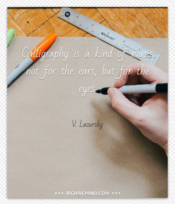 calligraphy quotes calligraphy is a kind - Modren calligraphy Quotes