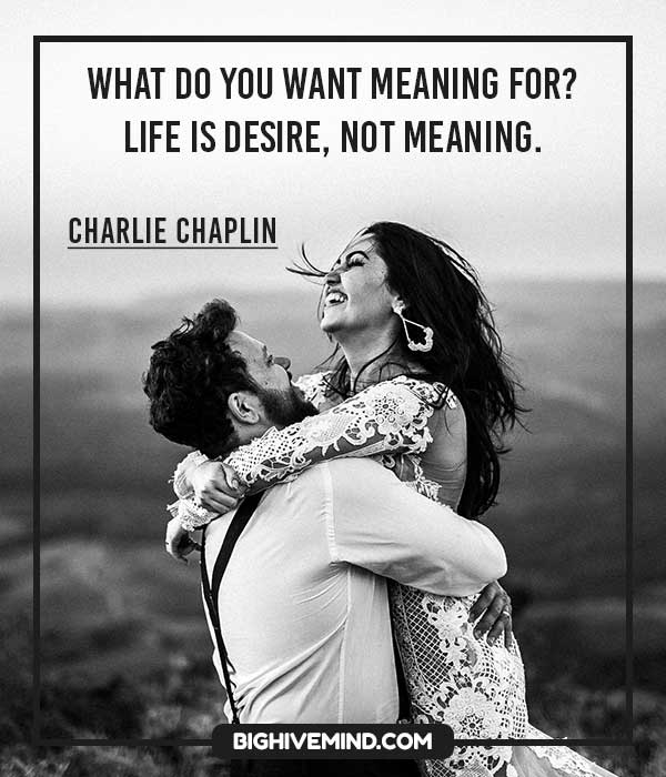 70 Famous Charlie Chaplin Quotes About Life Love And Smiling Big Hive Mind