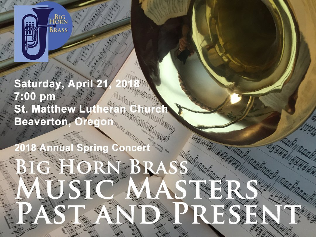April 21, 2018 Spring Concert - Music Masters Past and Present
