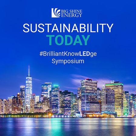 Big Shine Energy's Sustainability Today Brilliant KnowLEDge Symposium
