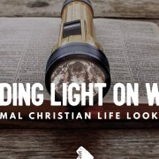 Shedding light on what the normal Christian life looks like
