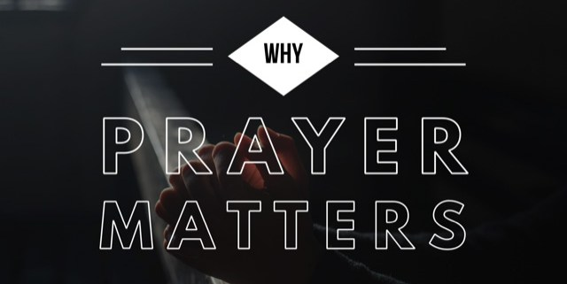 why prayer matters