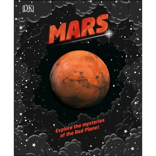 Mars: Explore The Mysteries of the Red Planet   BIG W