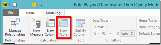 Power BI Desktop Create Calculated Table Disable in DierectQuery