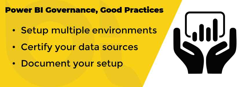 Power BI Governance, Good Practices, Part 1: Multiple Environments, Data Source Certification and Documentation