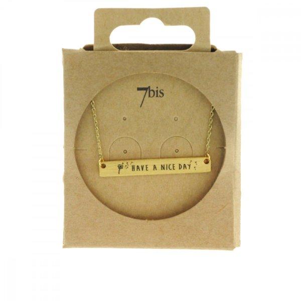 170078DOR Collier Have A Nice Day Doré Rectangle Plaque Gravée