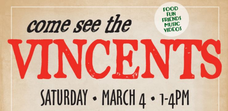 "LA Event - ""Come See The Vincents"""