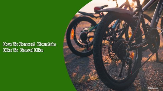 Converting Mountain Bike To Gravel Grinder