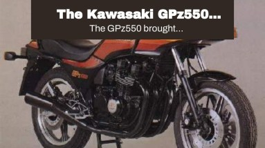 The Kawasaki GPz550 Launched the Middleweight Revolution