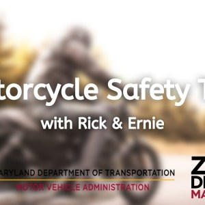 Motorcycle Safety Tips with Rick & Ernie
