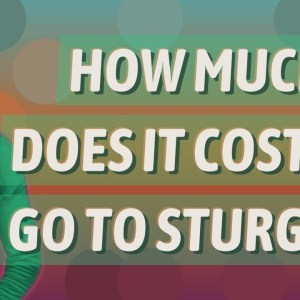 How much does it cost to go to Sturgis?